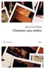 Vente Livre Numérique : L'homme sans ombre  - Joyce Carol Oates