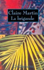 Vente EBooks : La brigande  - Claire Martin