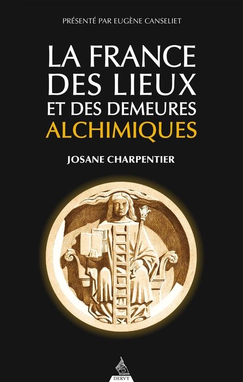 La France des lieux alchimiques