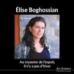 Au royaume de l'espoir il n'y a pas d'hiver  - Elise Boghossian
