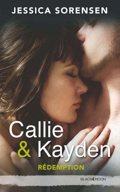 Callie et Kayden t.2 ; rédemption