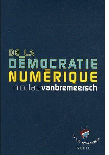 De la démocratie numérique