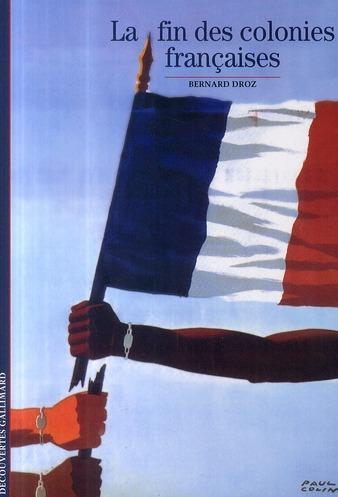 La Fin Des Colonies Francaises