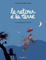 Vente Livre Numérique : Le Retour à la terre - tome 5 - Les Révolutions  - Jean-Yves Ferri