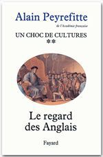 Un choc de cultures  - Alain Peyrefitte