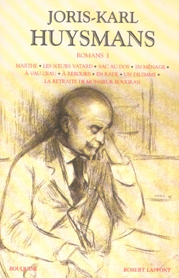 Joris-Karl Huysmans Romans T.1