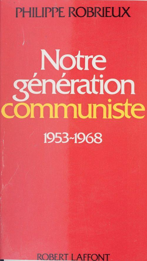 Notre génération communiste