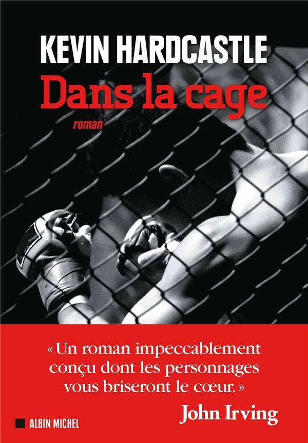 Dans la cage