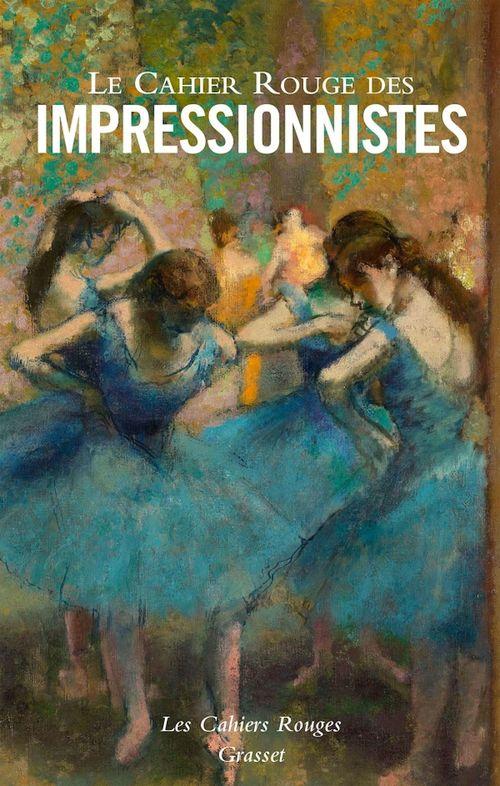 Le Cahier Rouge des impressionnistes  - Collectif