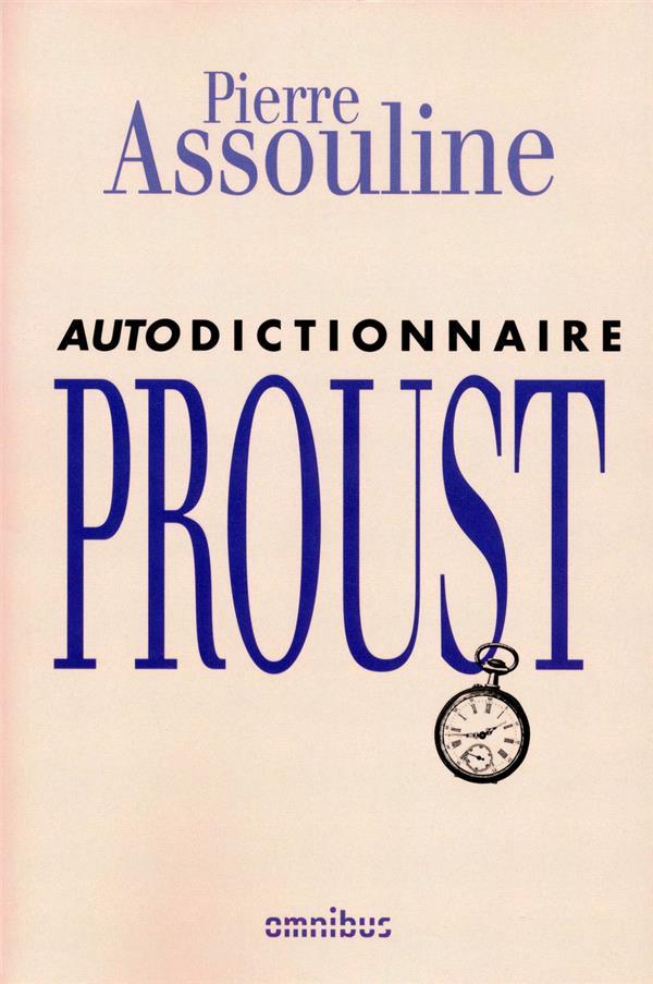 Autodictionnaire Marcel Proust