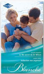 Vente Livre Numérique : Le fils secret du Dr Wilson - Séduction aux urgences  - Laura Iding - Alison Roberts
