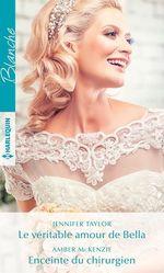 Vente Livre Numérique : Le véritable amour de Bella - Enceinte du chirurgien  - Jennifer Taylor - Amber McKenzie
