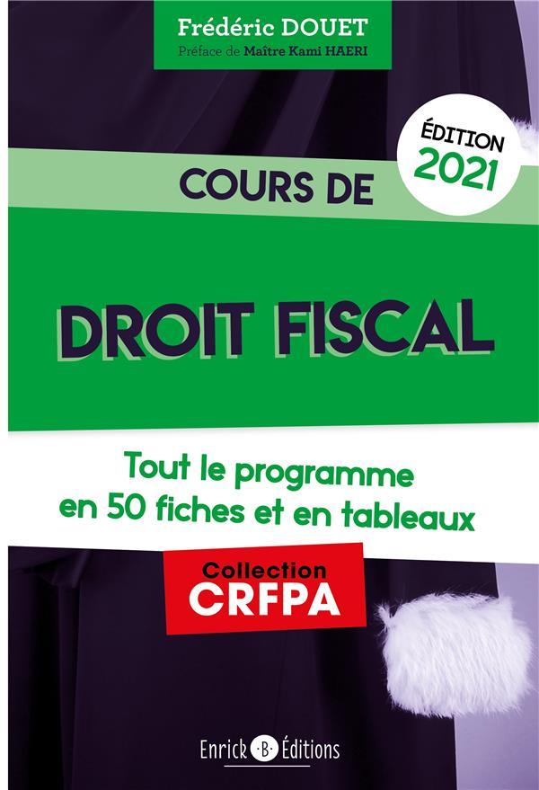 Cours de droit fiscal (édition 2021)