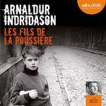 Vente AudioBook : Les Fils de la poussière - Les Enquêtes d'Erlendur Sveinsson 1  - Arnaldur Indridason
