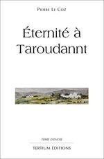 Vente Livre Numérique : Eternité à Taroudannt  - Pierre le Coz