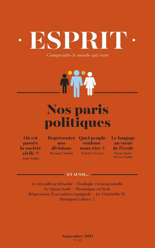 Vente Livre Numérique : Esprit septembre 2017 - Nos paris politiques  - Bernard MANIN  - Antoine GARAPON