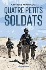 Quatre petits soldats