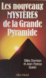 Les nouveaux mystères de la grande pyramide
