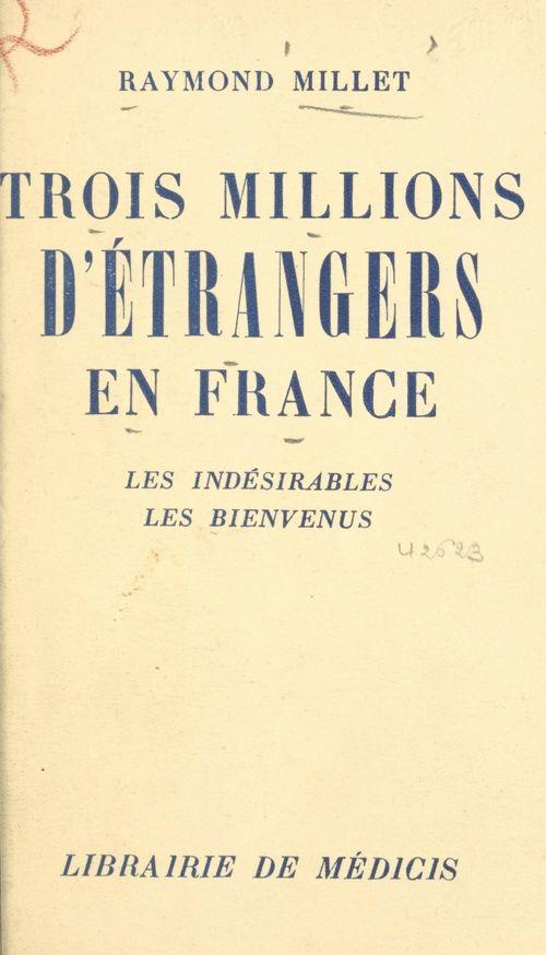 Trois millions d'étrangers en France