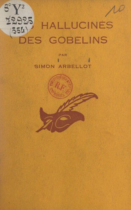 Les hallucinés des Gobelins