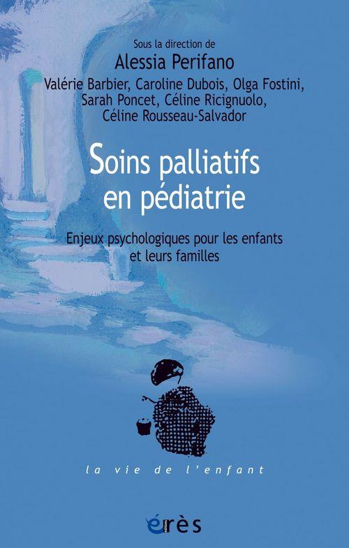 Soins palliatifs en pédiatrie ; enjeux psychologiques pour les enfants et leurs familles