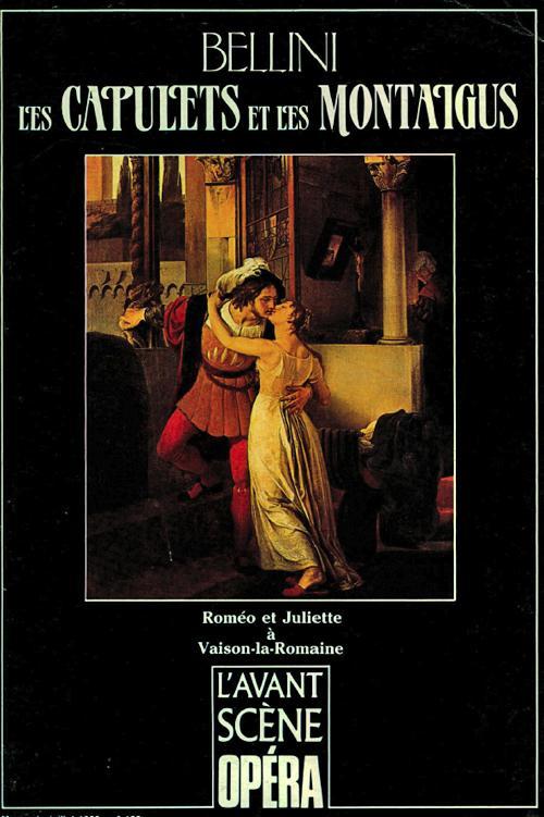 L'avant-scene opera ; les capulets et les montaigus