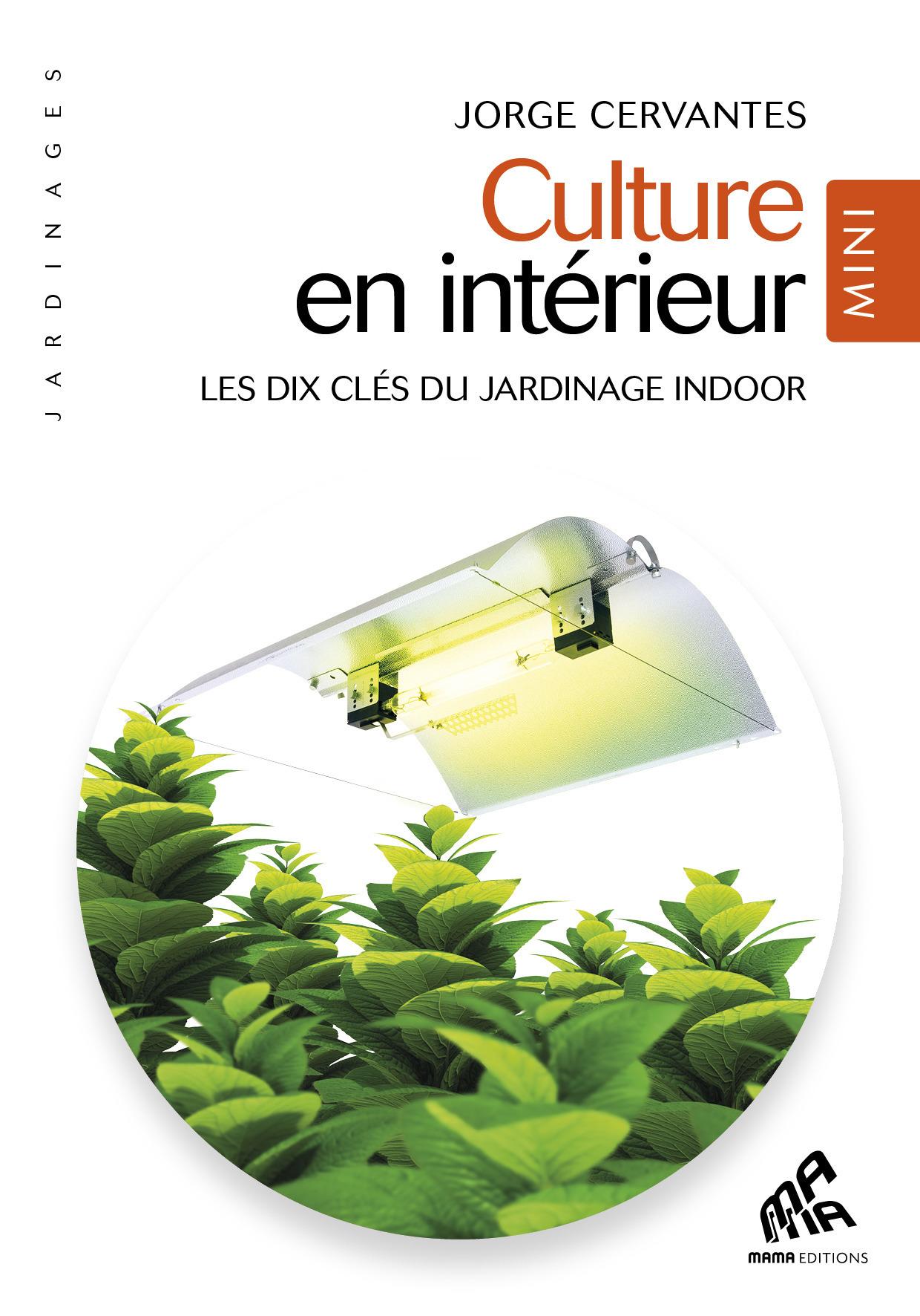 Culture en intérieur - Mini Edition
