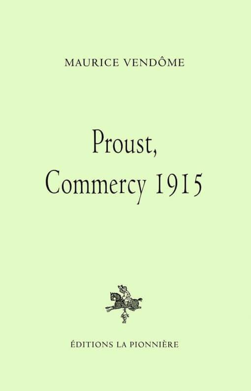 Proust, Commercy 1915