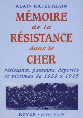 Mémoire de la Résistance dans le Cher