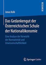 Das Gedankengut der Österreichischen Schule der Nationalökonomie  - Jonas Kolb