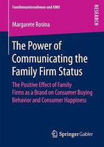 The Power of Communicating the Family Firm Status  - Margarete Rosina