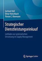 Strategischer Dienstleistungseinkauf  - Elmar Holschbach - Gerhard Heß - Florian C. Kleemann