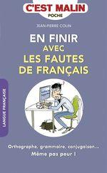 Vente Livre Numérique : En finir avec les fautes de français, c'est malin  - Jean-Pierre Colin