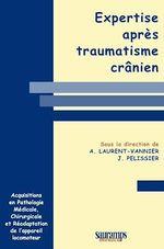 Vente Livre Numérique : Expertise après traumatisme crânien  - J. Pélissier - A. Laurent-Vannier - Laurent - Vannier