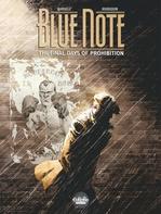 Vente Livre Numérique : Blue note - The final days of prohibition - Volume 1  - Mathieu Mariolle