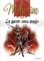 Mélusine - tome 27 - La guerre sans magie