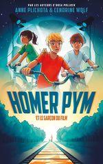 Vente Livre Numérique : Homer Pym - Tome 1 - et le garçon du film  - Anne Plichota - Cendrine Wolf