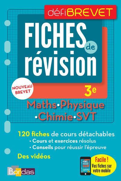 DEFIBREVET ; FICHES DE REVISION ; mathématiques ; physique ; chimie ; SVT ; 3e (édition 2018)