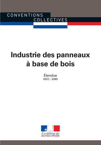 Industrie des panneaux à base de bois ; convention collective étendue, IDCC (6e édition)
