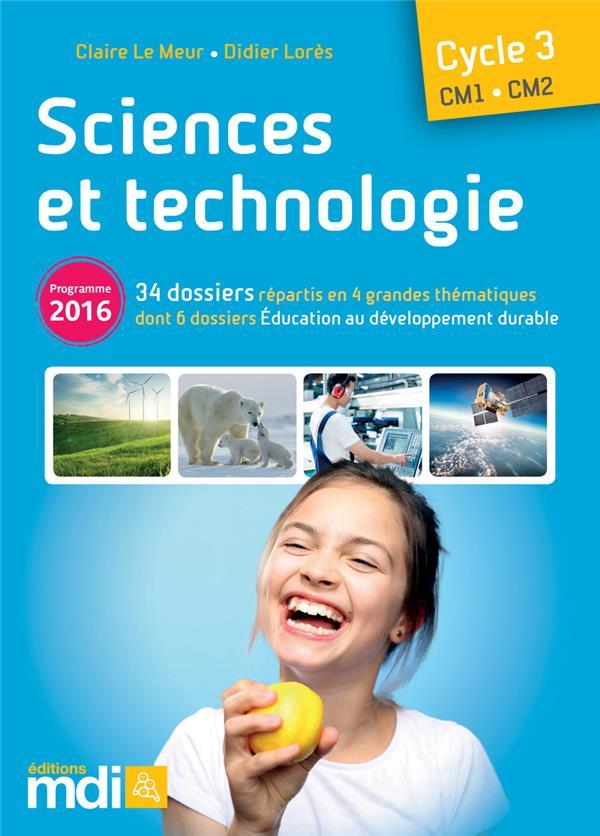 SCIENCES AU CYCLE 3 ; sciences et technologie ; cycle 3 : CM1, CM2