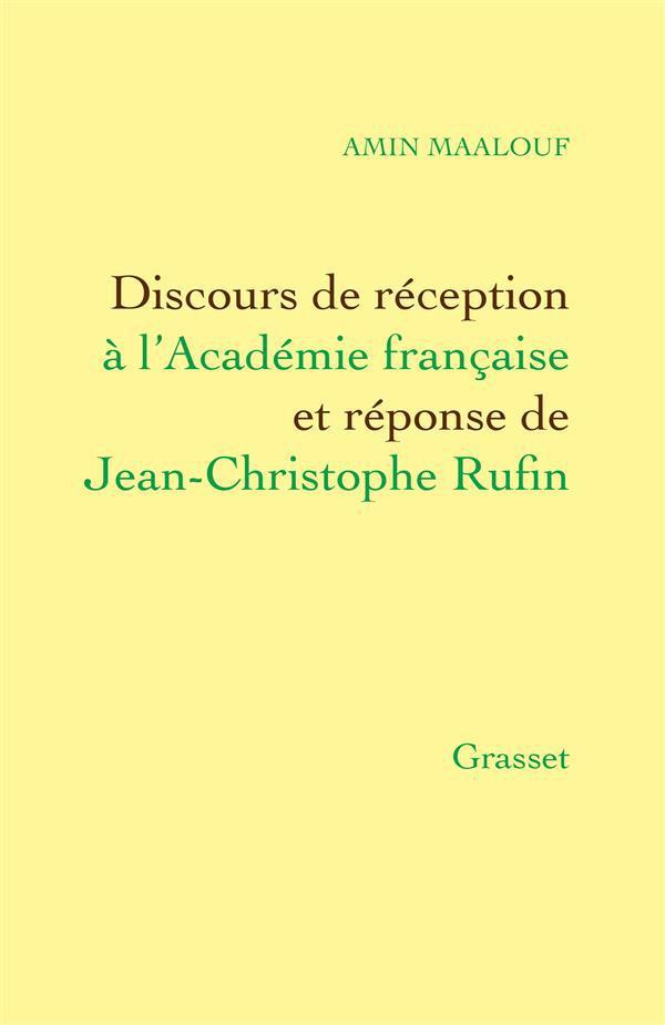 Discours de réception à l'Académie française et réponse de Jean-Christophe Rufin