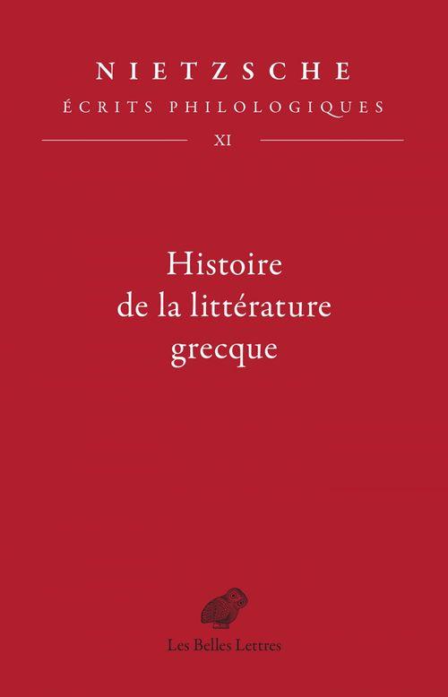 écrits philologiques t.11 : histoire de la littérature grecque