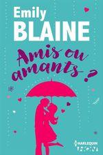 Vente Livre Numérique : Amis ou amants ?  - Emily Blaine