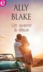 Vente EBooks : Un avenir à deux  - Ally Blake