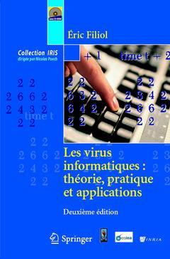 Iris; Les Virus Informatiques ; Theorie, Pratique Et Applications