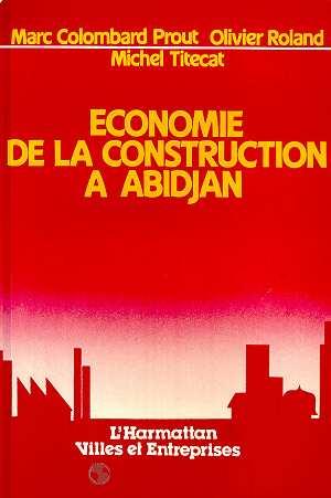 économie de la constructiona à Abidjan