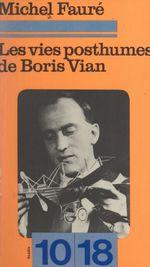 Vente EBooks : Les vies posthumes de Boris Vian  - Michel Faure