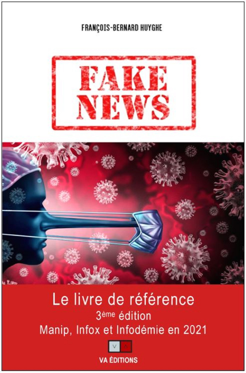 Fake news ; manip, infox et infodémie en 2021 (3e édition)