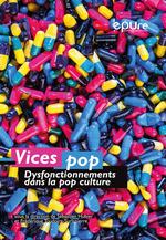 Vices pop  - Frédérique Toudoire-Surlapierre - Sébastien Hubier