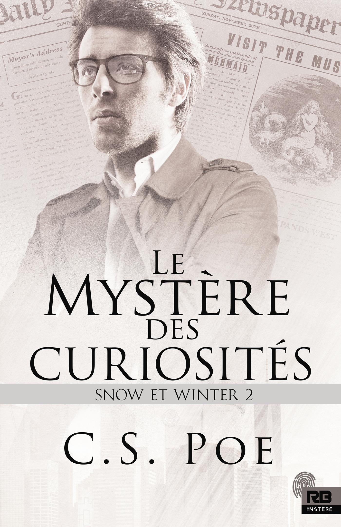 Snow et Winter t.2 ; le mystère des curiosités